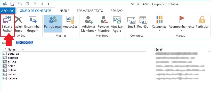 e-mails escolhidos aparecerão na lista, clique em Salvar e Fechar.